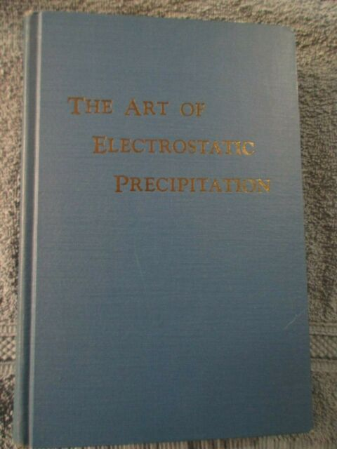 The Art of Electrostatic Precipitation