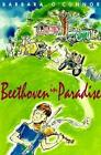 Beethoven in Paradise 9780374405885 by Barbara O'connor Paperback