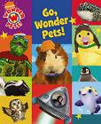 Go, Wonder Pets! by Nickelodeon (Board book, 2009)