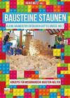 Bausteine staunen (2015, Taschenbuch)