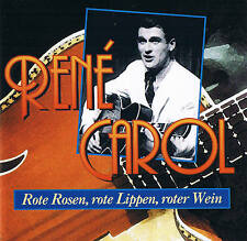 "RENE CAROL ""rouge Rosen, rouge Lèvres, rouge Wein"" CD & 12 Titres MMS 1995"