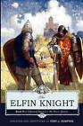 The Elfin Knight: Book 2 of Edmund Spenser's 'The Faerie Queene' by Professor Edmund Spenser (Paperback / softback, 2010)