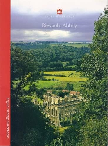 Rievaulx Abbey (English Heritage Guidebooks) By Peter Fergusson, Glyn Coppack,