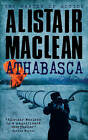 Athabasca by Alistair MacLean (Paperback, 1987)