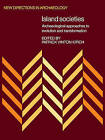 Island Societies: Archaeological Approaches to Evolution and Transformation by Cambridge University Press (Paperback, 2009)