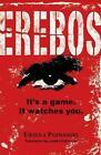 Erebos: It's a Game. It Watches You. von Ursula Poznanski (2012, Taschenbuch)