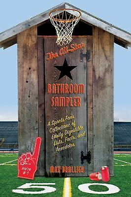 The All-Star Bathroom Sampler: A Sports Fan's Collection of