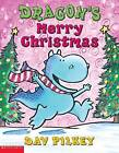Dragon's Merry Christmas by Dav Pilkey (Paperback / softback, 2003)