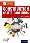 Construction Crafts Core Units Level 3 Diploma by Leeds College of Building (Paperback, 2014)