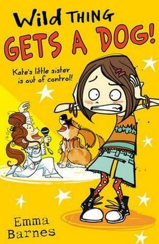 NEW Wild Thing Gets a Dog By Emma Barnes Paperback Free Shipping