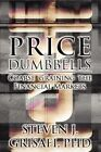 Price Dumbells: Coarse Graining the Financial Markets by Steven J Grisafi Phd (Paperback / softback, 2012)