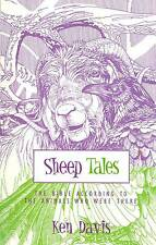 KEN DAVIS SHEEP TALES THE BIBLE ACCORDING TO ANIMALS WHO WERE THERE