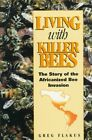 Living with Killer Bees: A Native Perspective on Sociology and Feminism by Greg Flakus, Flakus (Paperback / softback, 1993)