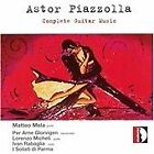 Astor Piazzolla - Piazzolla: Complete Guitar Music (2006)