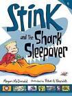 Stink and the Shark Sleepover by Megan McDonald (Paperback / softback, 2015)
