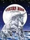 Unicorn Moon by Gale Cooper (Hardback, 2013)