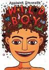 Wild Boy von Alexander Strohmaier (2014, Taschenbuch)