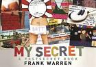 My Secret: A Postsecret Book by Frank Warren (Hardback, 2009)