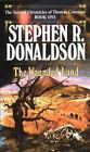 The Second Chronicles Thomas Covenant the Unbeliever: The Wounded Land 1 by Stephen R. Donaldson (1987, Paperback)