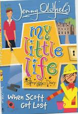 My Little Life When Scott Got Lost 2 Tiffany Little's Diary Jenny Oldfield PB