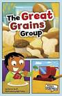 The Great Grains Group by Marcie Aboff (Paperback / softback)