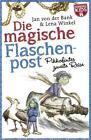 Die magische Flaschenpost. Pikkofintes zweite Reise. von Jan der Bank (2016, Taschenbuch)