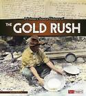 A Primary Source History of the Gold Rush by Jr John Micklos (Paperback / softback, 2016)