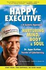 Happy Executive by Dr Appu Kuttan (Paperback / softback, 2013)