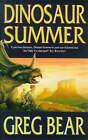 Dinosaur Summer by Greg Bear (Paperback, 1998)