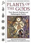 Plants of the Gods: Their Sacred Healing and Hallucinogenic Powers  Revised and Expanded Second Edition by Richard Evans Schultes, Christian Ratsch, Albert Hofmann (Paperback, 2001)