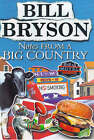 Notes from a Big Country by Bill Bryson (Hardback, 1998)