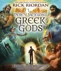 Percy Jackson's Greek Gods by Rick Riordan (CD-Audio, 2014)
