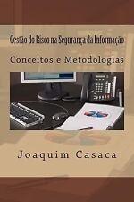 Gestão Do Risco Na Segurança Da Informação : Conceitos e Metodologias by...