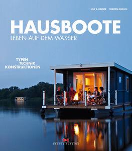 HAUSBOOTE-Leben-auf-dem-Wasser-Typen-Technik-Konstruktionen-Zulassung-Buch-NEU