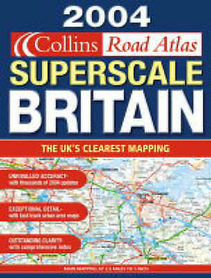 2004 Superscale Collins Road Atlas Britain and Ireland, Not Known, Very Good Boo