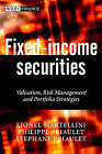 Fixed-income Securities: Valuation, Risk Management and Portfolio Strategies by Stephane Priaulet, Philippe Priaulet, Lionel Martellini (Paperback, 2003)