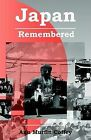 Japan Remembered by Ann Murfin Coffey (Paperback, 2003)