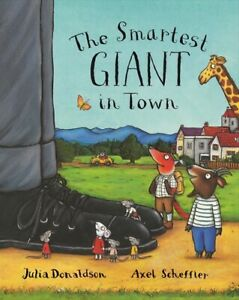 The-smartest-giant-in-town-by-Julia-Donaldson-Hardback-FREE-Shipping-Save-s