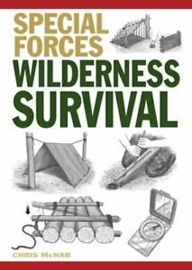 Wilderness Survival by Chris McNab: New