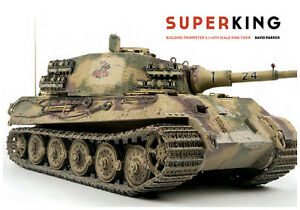 Super-King-Building-Trumpeter-039-s-1-16th-Scale-King-Tiger
