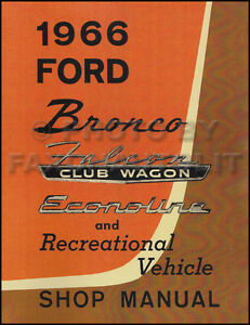1966 ford bronco shop manual supplement repair service use with 67 rh ebay com 1966 ford shop manual ford mustang 1966 repair manual