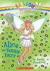 Alice the Tennis Fairy by Daisy Meadows (Hardback, 2010)