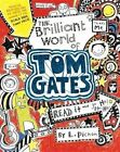 The Brilliant World of Tom Gates by Liz Pichon (Hardback, 2014)
