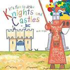 It's Fun to Draw Knights and Castles by Mark Bergin (Paperback, 2013)