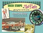 Green Stamps to Hot Pants : Growing up in the '50s and '60s by Genny Zak Kieley (2008, Paperback)