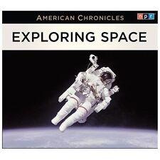 The EXPLORING SPACE American Chronicles NPR Radio Unabridged 3 CDs NEW