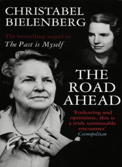 The Road Ahead By  Christabel Bielenberg. 9780552994699