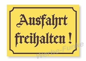 1 schild ausfahrt freihalten alu verbundplatte 30 x 21 cm rustikal gelb braun ebay. Black Bedroom Furniture Sets. Home Design Ideas