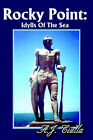Rocky Point: Idylls of the Sea by A J Ciulla (Paperback / softback, 2002)