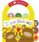 I Love Shapes! by Sandra Magsamen (Hardback, 2014)